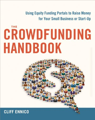 the-crowdfunding-handbook-raise-money-for-your-small-business-or-start-up-with-equity-funding-portals